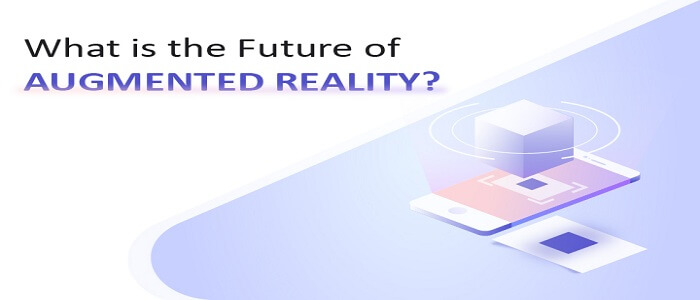 What is the Future of Augmented Reality ?